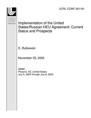 Primary view of object titled 'Implementation of the United States/Russian HEU Agreement: Current Status and Prospects'.