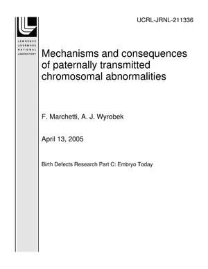 Primary view of object titled 'Mechanisms and consequences of paternally transmitted chromosomal abnormalities'.