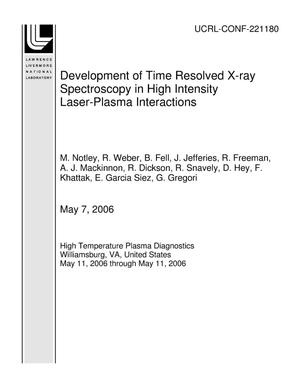 Primary view of object titled 'Development of Time Resolved X-ray Spectroscopy in High Intensity Laser-Plasma Interactions'.