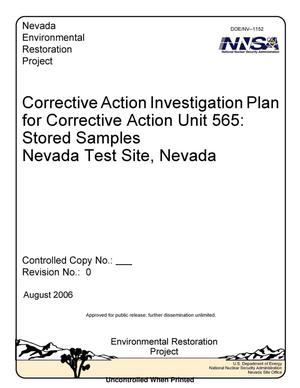 Primary view of object titled 'Corrective Action Investigation Plan for Corrective Action Unit 565: Stored Samples, Nevada Test Site, Nevada, Rev. No.: 0'.