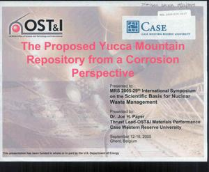 Primary view of object titled 'The Proposed Yucca Mountain Repository From a Corrosion Perspective'.