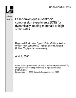 Primary view of object titled 'Laser driven quasi-isentropic compression experiments (ICE) for dynamically loading materials at high strain rates'.
