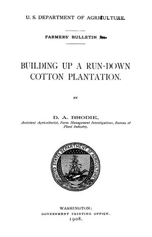 Primary view of object titled 'Building Up a Run-Down Cotton Plantation'.
