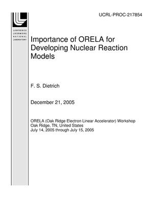Primary view of object titled 'Importance of ORELA for Developing Nuclear Reaction Models'.