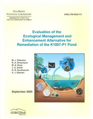 Primary view of object titled 'Evaluation of the Eological Management and Enhancement Alernative for Remediation of the K1007-P1 Pond'.