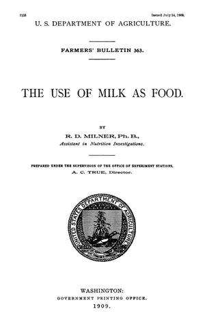 Primary view of The Use of Milk as Food