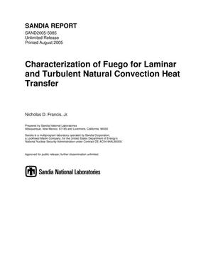 Primary view of object titled 'Characterization of Fuego for laminar and turbulent natural convection heat transfer.'.