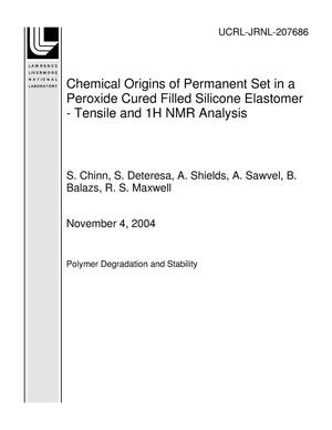 Primary view of object titled 'Chemical Origins of Permanent Set in a Peroxide Cured Filled Silicone Elastomer - Tensile and 1H NMR Analysis'.