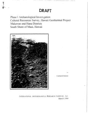 Primary view of object titled 'Phase I Archaeological Investigation Cultural Resources Survey, Hawaii Geothermal Project, Makawao and Hana Districts, South Shore of Maui, Hawaii (DRAFT )'.