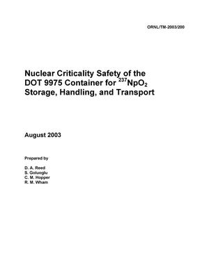 Primary view of object titled 'Nuclear Criticality Safety of the DOT 9975 Container for<sup>237</sup>NpO<sub>2</sub>Storage, Handling, and Transport'.