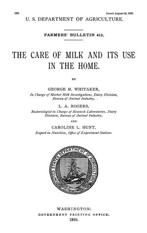 Primary view of object titled 'The Care of Milk and Its Use in the Home'.