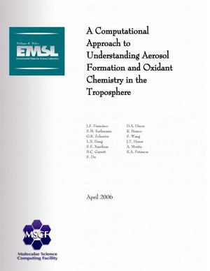 Primary view of object titled 'A Computational Approach to Understanding Aerosol Formation and Oxidant Chemistry in the Troposphere'.