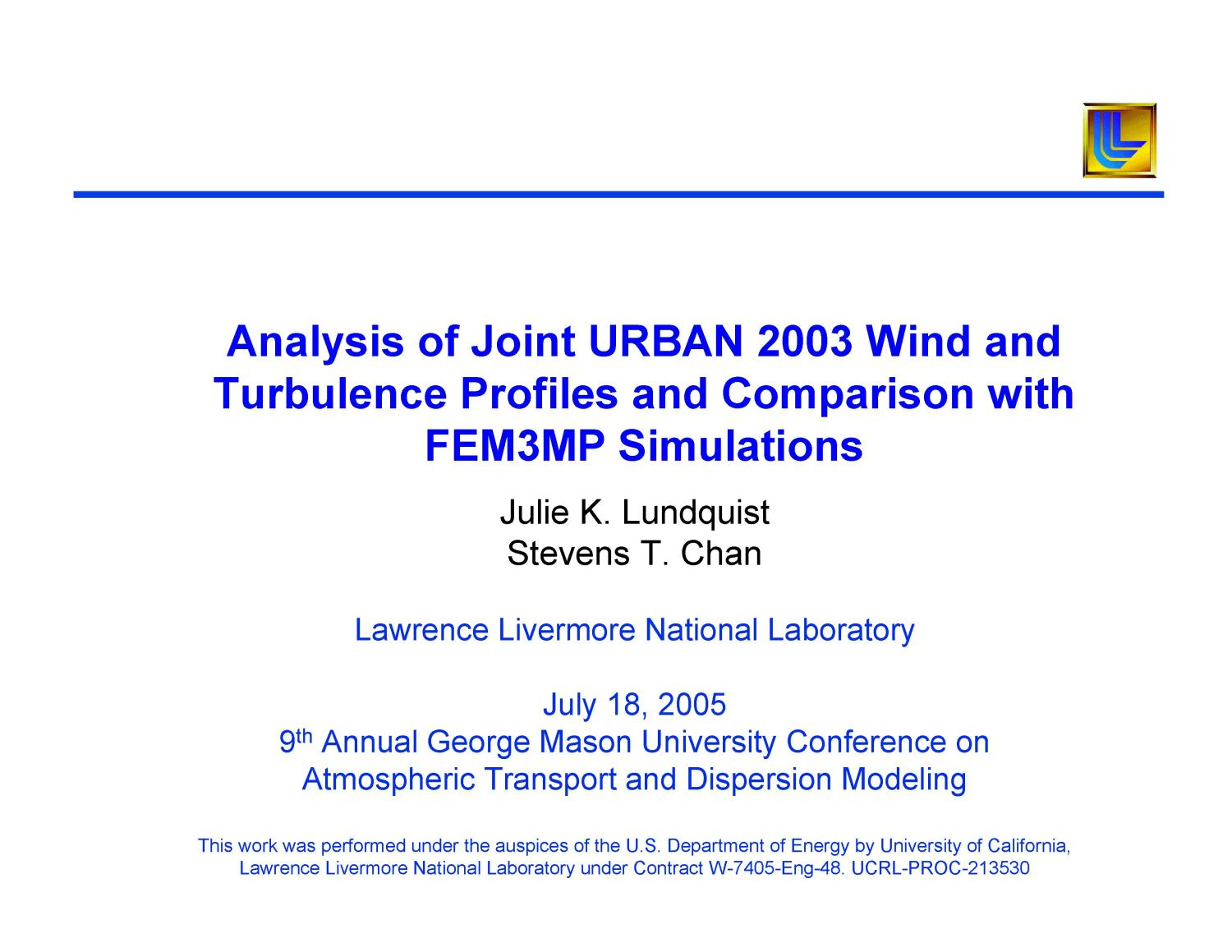 Analysis of Joint URBAN 2003 Wind and Turbulence Profiles and Comparison with FEM3MP Simulations                                                                                                      [Sequence #]: 3 of 18