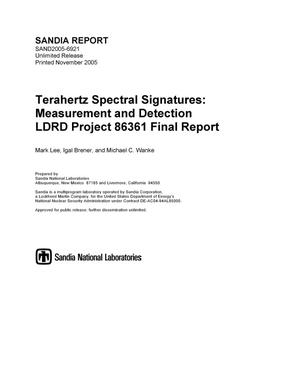 Primary view of object titled 'Terahertz spectral signatures :measurement and detection LDRD project 86361 final report.'.