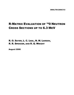Primary view of object titled 'R-Matrix Evaluation of 16O Neutron Cross Sections up to 6.3 MeV'.