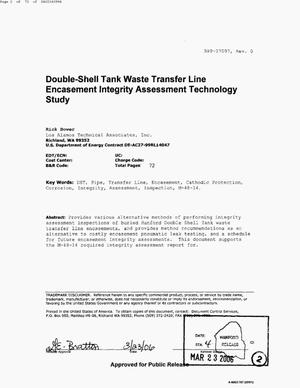 Primary view of object titled 'DOUBLE SHELL TANK (DST) WASTE TRANSFER LINE ENCASEMENT INTEGRITY ASSESSMENT TECHNOLOGY STUDY'.