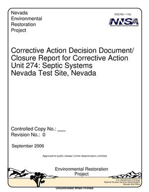 Primary view of object titled 'Corrective Action Decision Document/Closure Report for Corrective Action Unit 274: Septic Systems, Nevada Test Site, Nevada, Rev. No.: 0'.