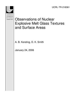 Primary view of object titled 'Observations of Nuclear Explosive Melt Glass Textures and Surface Areas'.