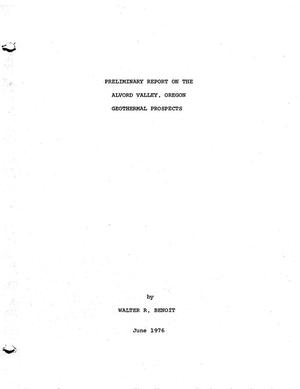Primary view of object titled 'Preliminary Report on the Alvord Valley, Oregon, Geothermal Prospects'.