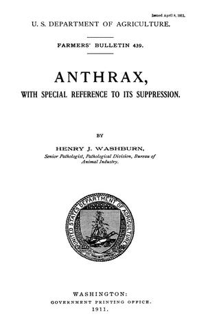 Primary view of object titled 'Anthrax, With Special Reference to Its Suppression'.