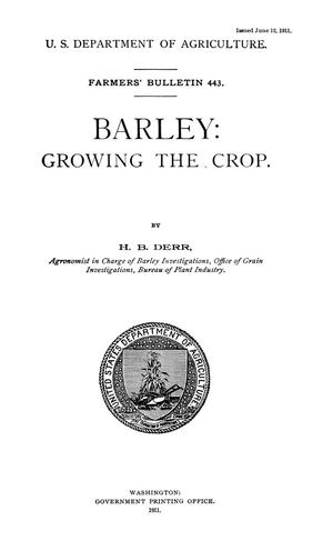 Primary view of object titled 'Barley: Growing the Crop'.