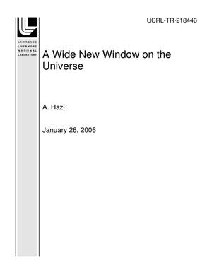 Primary view of object titled 'A Wide New Window on the Universe'.