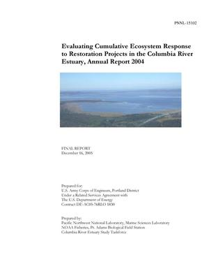 Primary view of object titled 'Evaluating Cumulative Ecosystem Response to Restoration Projects in the Columbia River Estuary, Annual Report 2004'.