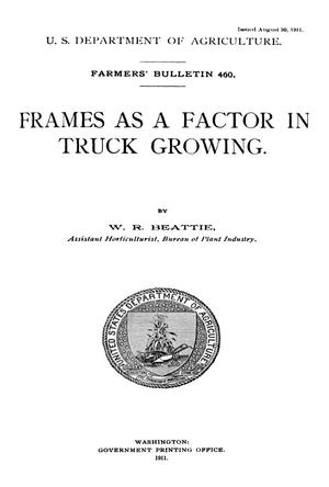 Primary view of object titled 'Frames as a Factor in Truck Growing'.