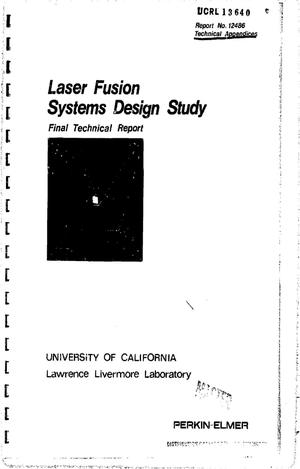 Primary view of object titled 'Laser fusion systems design study. Final technical report'.