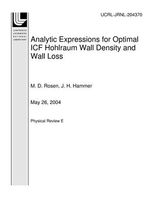 Primary view of object titled 'Analytic Expressions for Optimal ICF Hohlraum Wall Density and Wall Loss'.