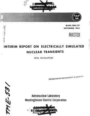 Primary view of object titled 'Interim report on electrically simulated nuclear transients'.