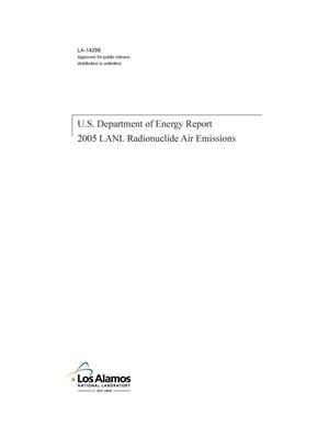 Primary view of object titled 'U.S. Department of Energy Report, 2005 LANL Radionuclide Air Emissions'.