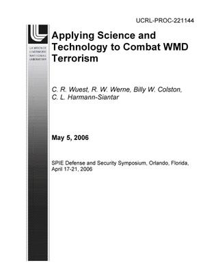 Primary view of object titled 'Applying Science and Technology to Combat WMD Terrorism'.