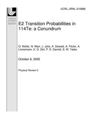 Primary view of object titled 'E2 Transition Probabilities in 114Te: a Conundrum'.