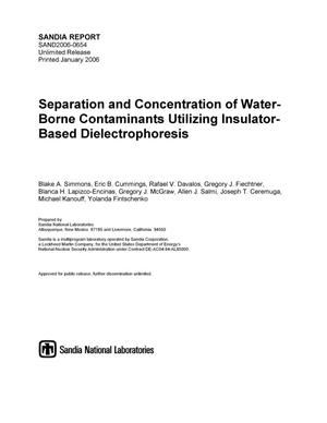 Primary view of object titled 'Separation and concentration of water-borne contaminants utilizing insulator-based dielectrophoresis.'.