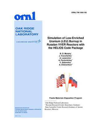 Primary view of object titled 'Simulation of Low-Enriched Uranium (LEU) burnup in Russian VVER Reactors with the HELIOS Code Package'.