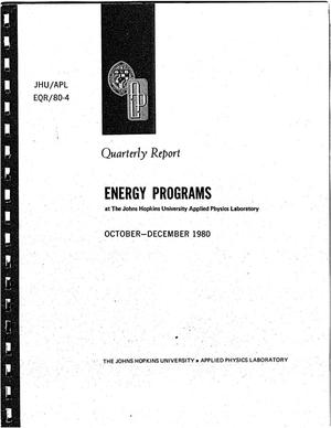 Primary view of object titled 'Energy Programs at the Johns Hopkins University Applied Physics Laboratory, Quarterly Report, October-December 1980'.