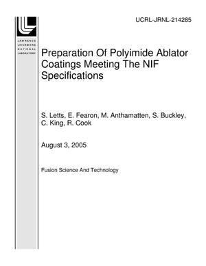 Primary view of object titled 'Preparation Of Polyimide Ablator Coatings Meeting The NIF Specifications'.