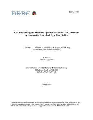 Primary view of object titled 'Real Time Pricing as a Default or Optional Service for C&ICustomers: A Comparative Analysis of Eight Case Studies'.