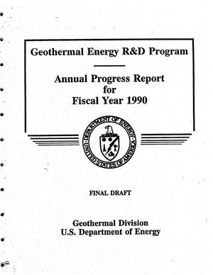 Primary view of object titled 'Geothermal Energy R&D Program - Annual Progress Report for Fiscal Year 1990'.