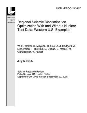 Primary view of object titled 'Regional Seismic Discrimination Optimization With and Without Nuclear Test Data: Western U.S. Examples'.