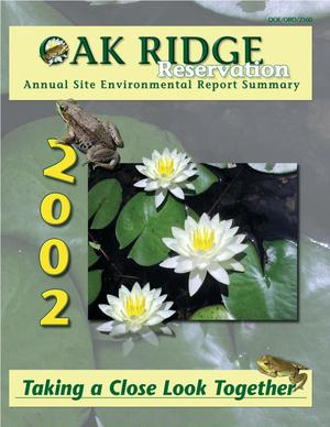Primary view of object titled 'Oak Ridge Reservation Annual Site Environmental Report Summary, 2002'.