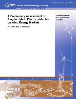 Primary view of object titled 'Preliminary Assessment of Plug-in Hybrid Electric Vehicles on Wind Energy Markets'.