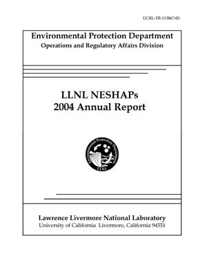 Primary view of object titled 'LLNL NESHAPs 2004 Annual Report'.