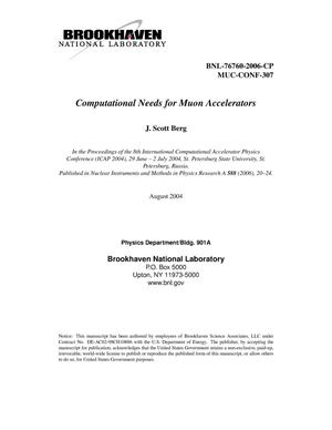 Primary view of object titled 'COMPUTATIONAL NEEDS FOR MUON ACCELERATORS.'.