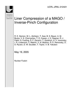 Primary view of object titled 'Liner Compression of a MAGO / Inverse-Pinch Configuration'.