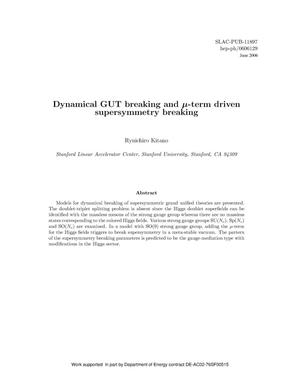 Primary view of object titled 'Dynamical GUT Breaking and mu-term Driven Supersymmetry Breaking'.