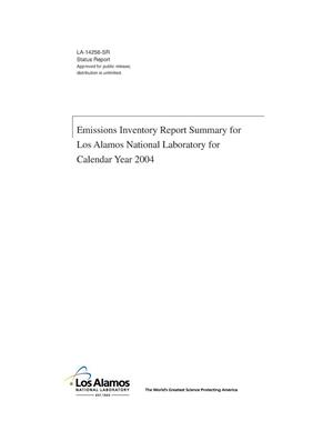 Primary view of object titled 'Emissions Inventory Report Summary for Los Alamos National Laboratory for Calendar Year 2004'.