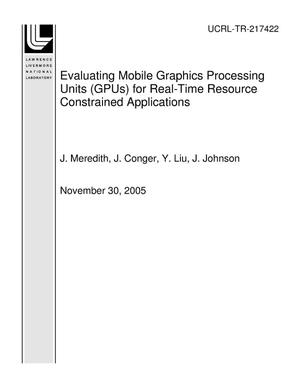 Primary view of object titled 'Evaluating Mobile Graphics Processing Units (GPUs) for Real-Time Resource Constrained Applications'.