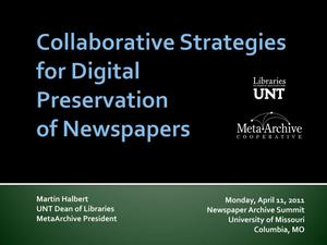 Collaborative Strategies for Digital Preservation of Newspapers